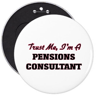 Trust me I'm a Pensions Consultant Button