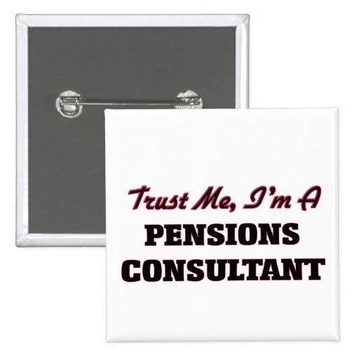 Trust me I'm a Pensions Consultant Pins