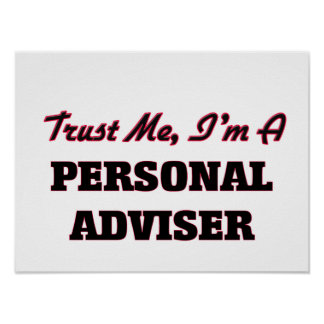 Trust me I'm a Personal Adviser Posters