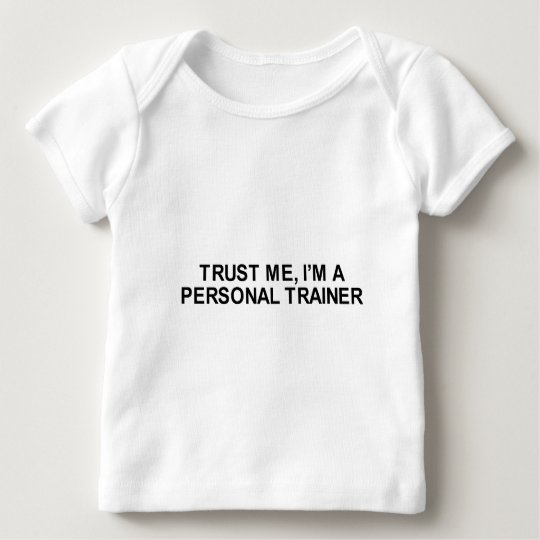 trust me i'm a personal trainer t-shirt