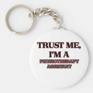 Trust Me I'm A PHYSIOTHERAPIST Basic Round Button Keychain