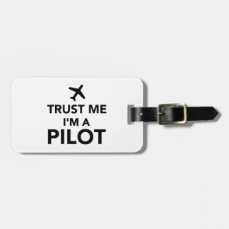 Trust me I'm a Pilot Tag For Luggage
