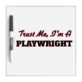 Trust me I'm a Playwright Dry Erase Boards