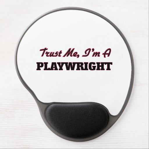Trust me I'm a Playwright Gel Mouse Mat