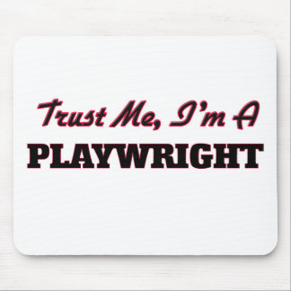 Trust me I'm a Playwright Mouse Pad
