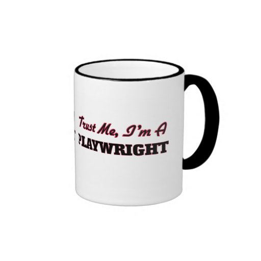 Trust me I'm a Playwright Coffee Mugs