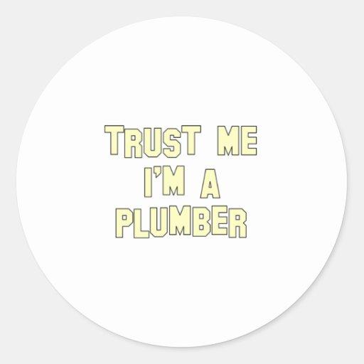 Trust Me I'm a Plumber Round Sticker