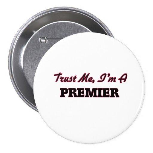 Trust me I'm a Premier Buttons