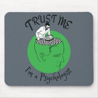 Trust me, I'm a Psychologist Mouse Pad