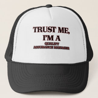 Trust Me I'm A QUALITY ASSURANCE MANAGER Trucker Hat