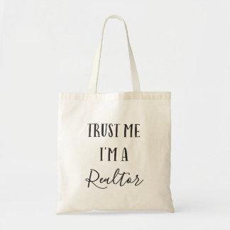 Trust Me I'm a Realtor Tote Bag