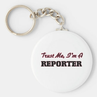 Trust me I'm a Reporter Keychain