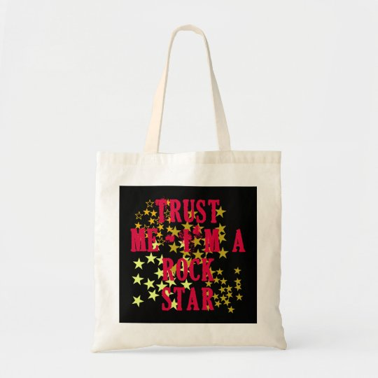 Trust Me I'm a Rock Star Products Tote Bag