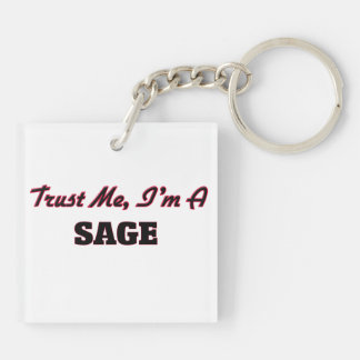 Trust me I'm a Sage Acrylic Key Chain