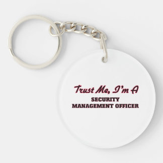 Trust me I'm a Security Management Officer Acrylic Keychains