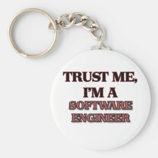 Trust Me I'm A SOFTWARE ENGINEER Basic Round Button Keychain
