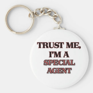 Trust Me I'm A SPECIAL AGENT Basic Round Button Keychain