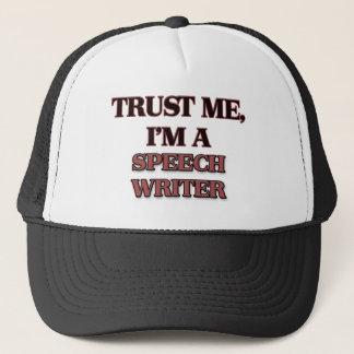 Trust Me I'm A SPEECH WRITER Trucker Hat