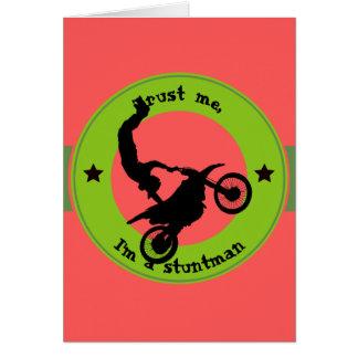 Trust me, I'm a stuntman Card