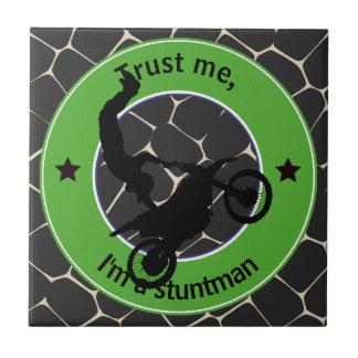 Trust me, I'm a stuntman Tile