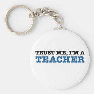 Trust Me, I'm A Teacher Basic Round Button Keychain