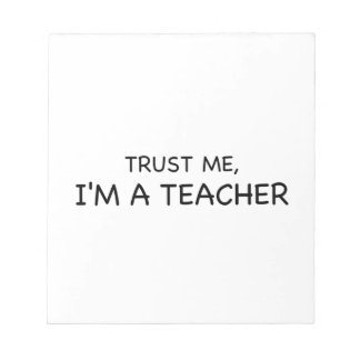 Trust Me, I'm A Teacher Notepad