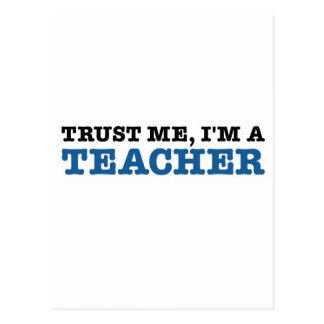 Trust Me, I'm A Teacher Postcard