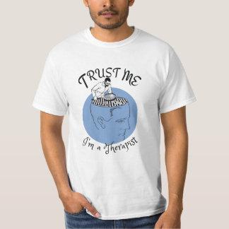 Trust me, I'm a therapist. T-Shirt