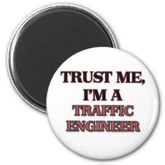 Trust Me I'm A TRAFFIC ENGINEER Magnet