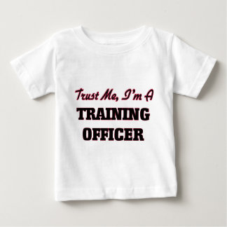 Trust me I'm a Training Officer Shirt