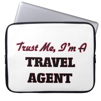 Trust me I'm a Travel Agent Computer Sleeve
