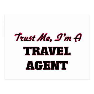 Trust me I'm a Travel Agent Postcard