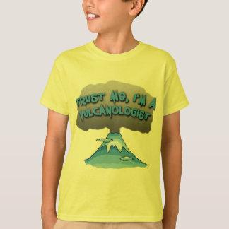 Trust Me I'm a Vulcanologist! Tshirts, Travel Mugs T-Shirt