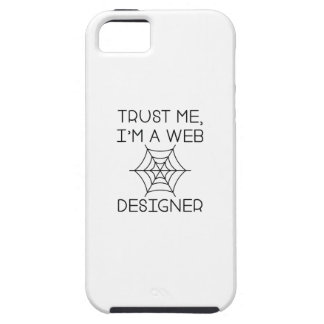 Trust Me I'm A Web Designer iPhone 5 Case