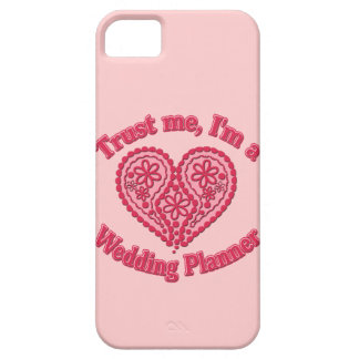 Trust Me, I'm a Wedding Planner Gifts iPhone 5 Case
