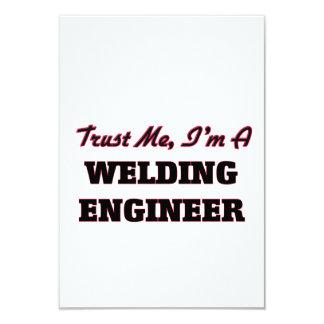 "Trust me I'm a Welding Engineer 3.5"" X 5"" Invitation Card"