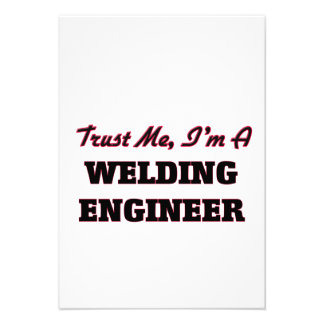 Trust me I'm a Welding Engineer Personalized Announcement