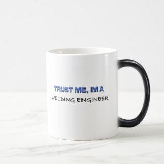Trust Me I'm a Welding Engineer Magic Mug