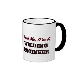 Trust me I'm a Welding Engineer Mug