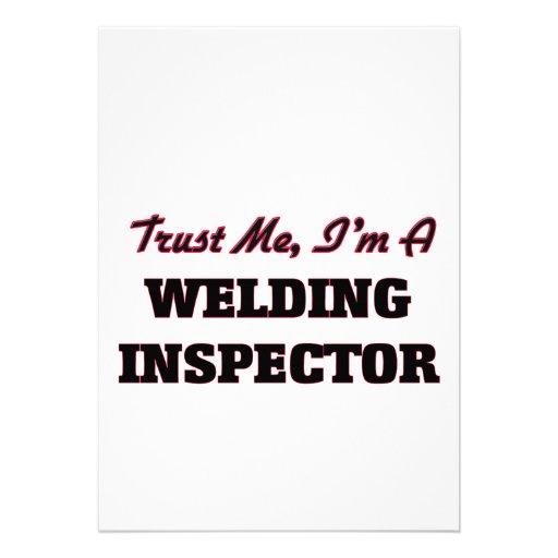 Trust me I'm a Welding Inspector Invitation