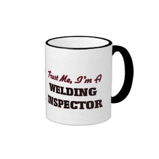 Trust me I'm a Welding Inspector Mug
