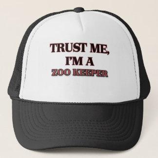 Trust Me I'm A ZOO KEEPER Trucker Hat