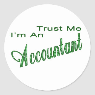 Trust Me I'm An Accountant Round Sticker