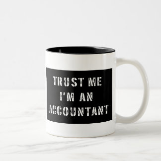 Trust Me I'm An Accountant Two-Tone Coffee Mug