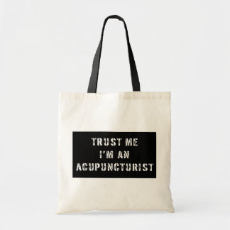 Trust Me I'm An Acupuncturist Tote Bag