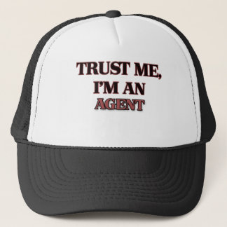 Trust Me I'm an Agent Trucker Hat