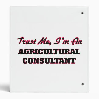 Trust me I'm an Agricultural Consultant Vinyl Binders