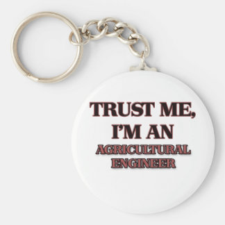 Trust Me I'm an Agricultural Engineer Basic Round Button Keychain