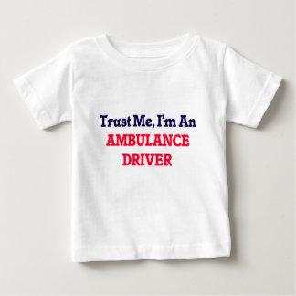 Trust me, I'm an Ambulance Driver T Shirts