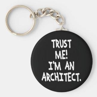 TRUST ME I'M AN ARCHITECT KEYCHAIN